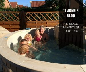 The Health Benefits Of Hot Tubs TimberIN